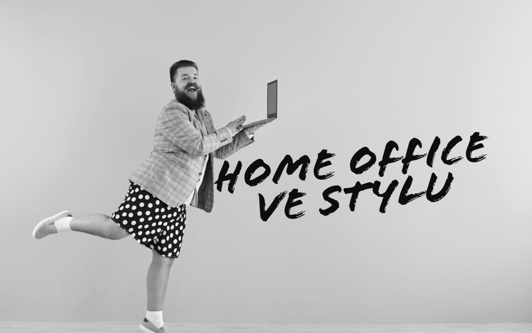 Jak být home office švihák